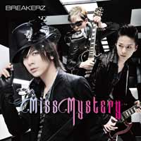 BREAKERZ | Miss Mystery【Musing&FC盤】