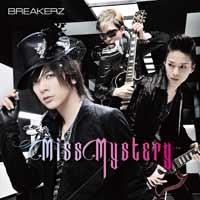 BREAKERZ | Miss Mystery【Musing&FC盤】