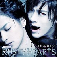 BREAKERZ | RUSTY HEARTS【Musing&FC盤】