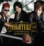 BREAKERZ | FIGHTERZ Musing&FC限定盤