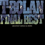 T-BOLAN | T-BOLAN FINAL BEST 〜GREATEST SONGS & MORE〜(通常盤)