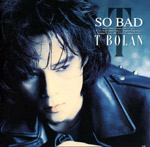 T-BOLAN | SO BAD