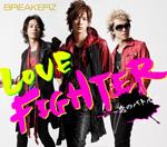 BREAKERZ | LOVE FIGHTER〜恋のバトル〜【通常盤】
