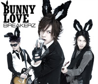 BREAKERZ | BUNNY LOVE/REAL LOVE 2010【初回限定盤A】