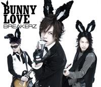 BREAKERZ | BUNNY LOVE/REAL LOVE 2010【初回限定盤A】
