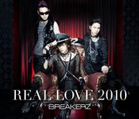 BREAKERZ | BUNNY LOVE/REAL LOVE 2010【初回限定盤B】
