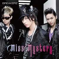 BREAKERZ | Miss Mystery【初回限定盤B】