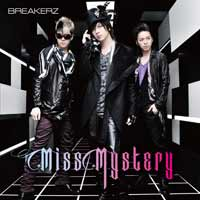 BREAKERZ | Miss Mystery【通常盤】