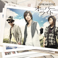 BREAKERZ | オーバーライト/脳内Survivor【初回限定盤A】