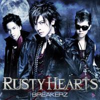 BREAKERZ | RUSTY HEARTS【初回限定盤B】