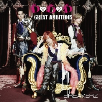 BREAKERZ | D×D×D / GREAT AMBITIOUS -Single Version-【通常盤】