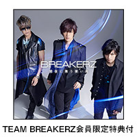 BREAKERZ | [TEAM BREAKERZ会員限定特典付]闇夜に舞う青い鳥【初回限定盤A】