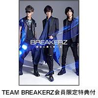 BREAKERZ | [TEAM BREAKERZ会員限定特典付]闇夜に舞う青い鳥【初回限定盤B】