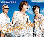 BREAKERZ | SUMMER PARTY/LAST EMOTION(通常盤)