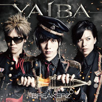 BREAKERZ | YAIBA【初回限定盤A】