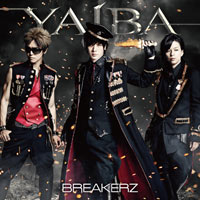 BREAKERZ | YAIBA【通常盤】