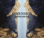 DIMENSION | IMPRESSIONS