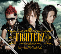 BREAKERZ | FIGHTERZ【初回限定盤A】