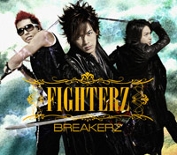 BREAKERZ | FIGHTERZ【初回限定盤B】