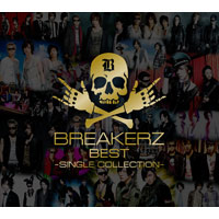 BREAKERZ | BREAKERZ BEST〜SINGLE COLLECTION〜【初回限定盤A】