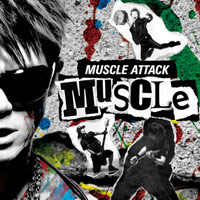 MUSCLE ATTACK | MUSCLE
