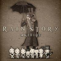 AKIHIDE | RAIN STORY【通常盤】