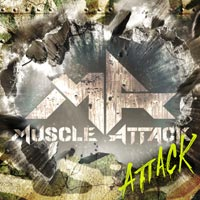 MUSCLE ATTACK | ATTACK【通常盤】
