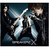 BREAKERZ | 10周年スペシャルアルバム「X」【初回限定盤B】