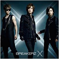 BREAKERZ | 10周年スペシャルアルバム「X」【通常盤】
