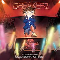 BREAKERZ | BREAKERZ × 名探偵コナン COLLABORATION BEST