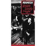 MANISH | 走り出せLonely Night