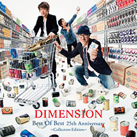DIMENSION | Best Of Best 25th Anniversary 〜Collectors Edition〜