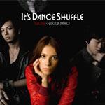 GOW・NIKK&MAO | It's Dance Shuffle