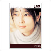 "ZARD | ""What a beautiful moment Tour"" JGMポスター"
