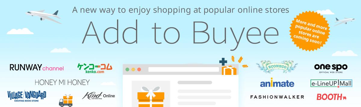 """日本のオンラインストアから便利にお買い物できるツール""""Add to Buyee"""""""