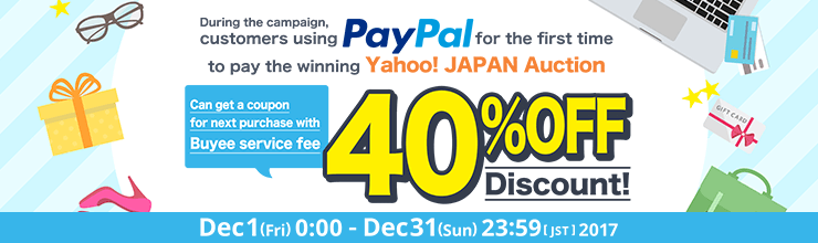 [First Time limited] Using PayPal to pay the winning auctions to get 40% off Buyee service fee!