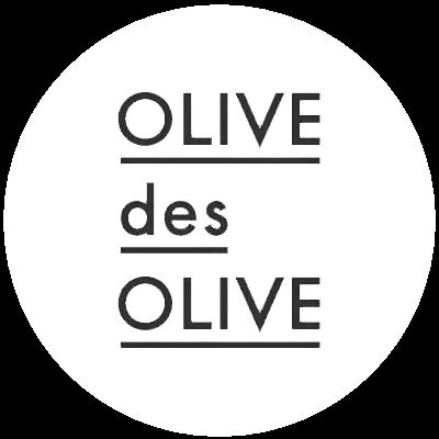 オリーブ デ オリーブ(OLIVE des OLIVE)