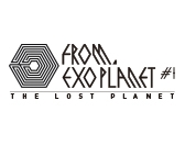 EXO PLANET #1 =THE LOST PLANET