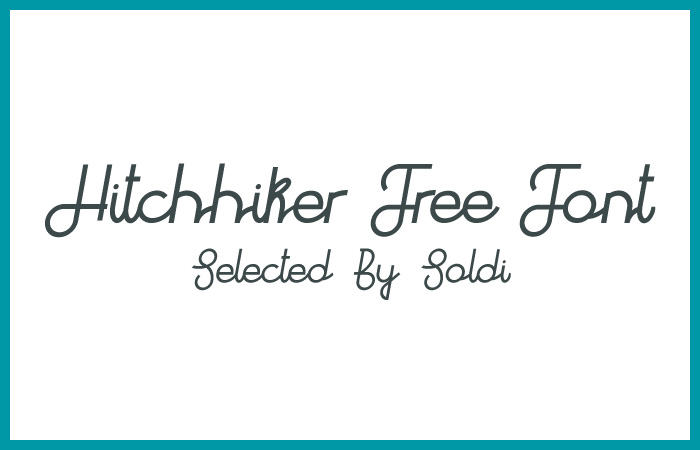 スクリプト系フォントの中でも個性の強いデザインの「Hitchhiker Free Font」