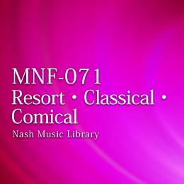 MNF-071 16-Resort & Classical & Comical