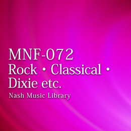 MNF-072 17-Rock・Classical・Dixie etc.