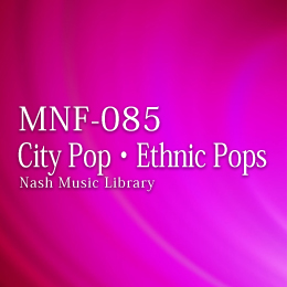 MNF-085 23-City Pop・Ethnic Pops