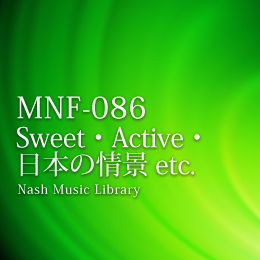 MNF-086 24-Sweet & Active & Japanese Landscape etc.
