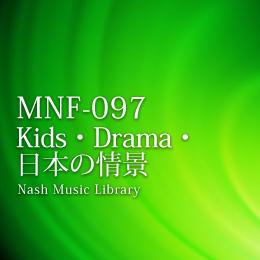 MNF-097 29-Kids・Drama・日本の情景