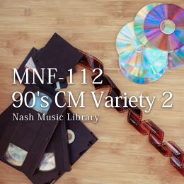 MNF-112 37-90's CM Variety 2