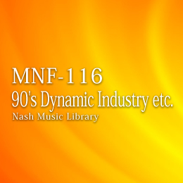 MNF-116 39-90's Dynamic Industry etc.