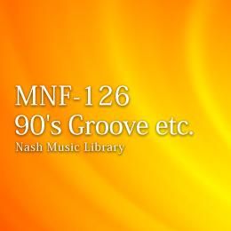 MNF-126 44-90's Groove etc.