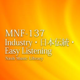 MNF-137 49-Industry・日本伝統・Easy Listening