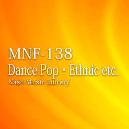 MNF-138 50-Dance Pop・Ethnic etc.