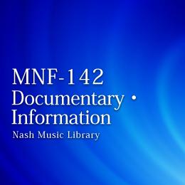 MNF-142 52-Documentary・Information